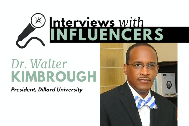 Interviews with Influencers: Dr. Walter Kimbrough