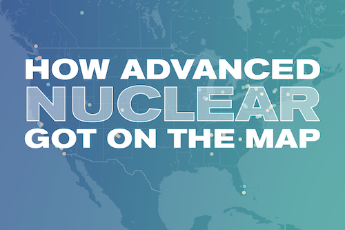 How Advanced Nuclear Got on the Map v2 03